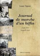 Couverture du livre « Journal de marche d'un biffin : 2 août 1914 - 19 février 1919 » de Louis Viguier aux éditions Loubatieres