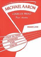 Couverture du livre « Cours de piano adultes t.1 » de Michael Aaron aux éditions Carisch Musicom