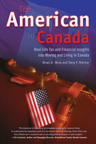 Couverture du livre « American in Canada, The » de Brian D. Wruk et Terry F. Ritchie aux éditions Ecw Press