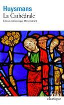 Couverture du livre « La cathédrale » de Joris-Karl Huysmans aux éditions Gallimard