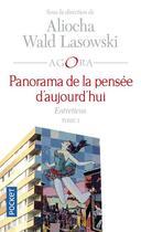 Couverture du livre « Panorama de la pensée d'aujourd'hui t.2 » de Aliocha Wald Lasowski aux éditions Pocket