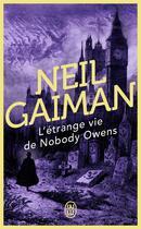 Couverture du livre « L'étrange vie de Nobody Owens » de Neil Gaiman aux éditions J'ai Lu