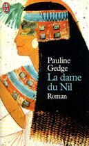 Couverture du livre « La dame du nil » de Pauline Gedge aux éditions J'ai Lu