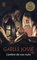 Couverture du livre « L'ombre de nos nuits » de Gaelle Josse aux éditions J'ai Lu
