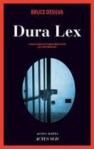 Couverture du livre « Dura lex » de Bruce Desilva aux éditions Actes Sud