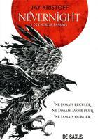 Couverture du livre « Nevernight t.1 ; n'oublie jamais » de Jay Kristoff aux éditions De Saxus