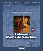 Couverture du livre « Luberon, monts du Vaucluse » de Jaulin+Grouiller aux éditions Glenat
