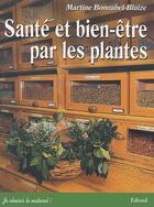 Couverture du livre « Sante Et Bien Etre Par Les Plantes » de Blaize aux éditions Edisud