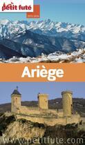 Couverture du livre « Ariège (édition 2014) » de Collectif Petit Fute aux éditions Le Petit Fute