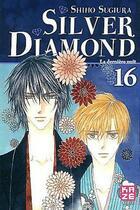 Couverture du livre « Silver diamond t.16 » de Shiho Sugiura aux éditions Kaze