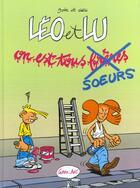 Couverture du livre « Leo Et Lu T.1 ; On Est Tous Freres Et Soeurs » de Geg aux éditions Grrr...art