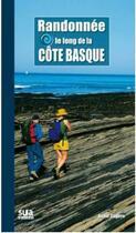 Couverture du livre « Randonnée le long de la côte basque » de Ander Izagirre aux éditions Sua