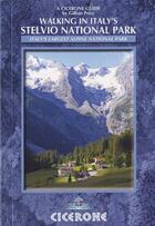 Couverture du livre « Walking In Italy'S Stelvio National Park » de Gillian Price aux éditions Cicerone Press
