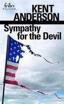 Couverture du livre « Sympathy for the devil » de Kent Anderson aux éditions Gallimard