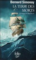 Couverture du livre « Les enfants de l'Atlantide t.4 ; la terre des morts la terre des morts » de Bernard Simonay aux éditions Gallimard