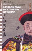 Couverture du livre « Le rossignol de l'empereur de Chine » de Hans Christian Andersen et Georges Lemoine aux éditions Gallimard-jeunesse