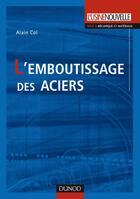 Couverture du livre « L'emboutissage des aciers » de Col-A aux éditions Dunod