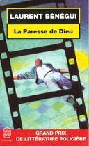 Couverture du livre « La Paresse De Dieu » de Laurent Benegui aux éditions Lgf