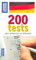 Couverture du livre « 200 Tests Pour Progesser En Allemand » de Wolfram Klatt aux éditions Pocket