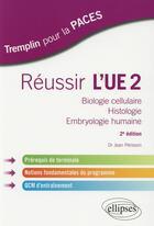 Couverture du livre « PACES ; réussir l'UE 2 (2e édition) » de Jean Perisson aux éditions Ellipses Marketing