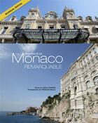 Couverture du livre « Principauté de Monaco remarquable » de Joelle Deviras et Francois Baille et Michael Alesi aux éditions Gilletta