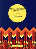 Couverture du livre « Lézardes » de Beata Umubyeyi Mairesse aux éditions La Cheminante