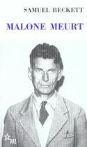 Couverture du livre « Malone meurt » de Samuel Beckett aux éditions Minuit