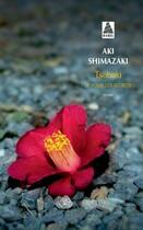 Couverture du livre « Le poids des secrets T.1 ; Tsubaki » de Aki Shimazaki aux éditions Actes Sud