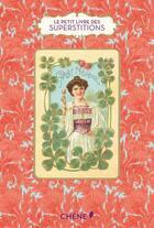 Couverture du livre « LE PETIT LIVRE DE(S) ; superstitions » de Cathy Robin aux éditions Chene