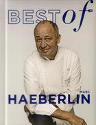 Couverture du livre « Best of Marc Haeberlin » de Marc Haeberlin aux éditions Alain Ducasse