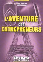 Couverture du livre « L'aventure des entrepreneurs » de Sophie Boutillier et Dimitri Uzunidis aux éditions Studyrama