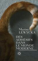 Couverture du livre « Des adhésifs dans le monde moderne » de Marina Lewycka aux éditions Des Deux Terres
