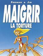 Couverture du livre « Jim t.5 ; maigrir la torture maigrir le supplice » de Jim et Fredman aux éditions Vents D'ouest