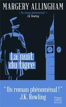 Couverture du livre « La nuit du tigre » de Allingham/Margery aux éditions Harpercollins
