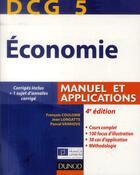 Couverture du livre « DCG 5 ; économie ; manuel et applications, corrigés inclus (4e édition) » de Francois Coulomb et Jean Longatte et Pascal Vanhove aux éditions Dunod