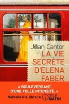 Couverture du livre « La vie secrète d'Elena Faber » de Jillian Cantor aux éditions Preludes
