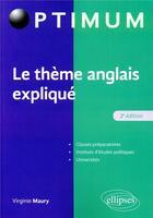 Couverture du livre « Le theme anglais explique 2eme edition » de Maury aux éditions Ellipses Marketing