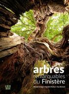 Couverture du livre « Arbres remarquables du Finistère » de Christophe Drenou aux éditions Locus Solus