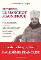 Couverture du livre « Pechkoff, le manchot magnifique » de Guillemette De Sairigne aux éditions Allary