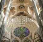 Couverture du livre « Les plus belles églises d'Europe » de Jacques Bosser et Guillaume De Laubier aux éditions La Martiniere