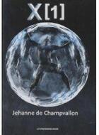 Couverture du livre « X [1] » de Jehanne De Champvallon aux éditions Presses Du Midi
