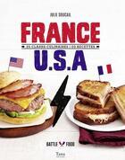 Couverture du livre « France, Etats-Unis » de Julie Soucail et Fabrice Veigas aux éditions Tana