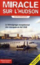 Couverture du livre « Miracle sur l'Hudson » de Jean-Pierre Otelli et William Prochnau et Laura Parker aux éditions Altipresse