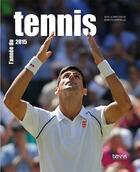 Couverture du livre « L'année du tennis (édition 2015) » de Collectif et Jean Couvercelle aux éditions Calmann-levy