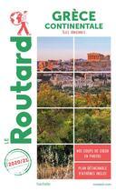 Couverture du livre « Guide du Routard ; Grèce continentale ; îles ioniennes (édition 2020/2021) » de Collectif Hachette aux éditions Hachette Tourisme