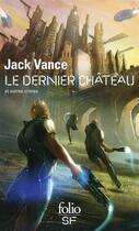 Couverture du livre « Le dernier château et autres crimes » de Jack Vance aux éditions Gallimard
