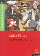 Couverture du livre « Le procès du loup » de Zarko Petan aux éditions Magnard