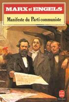 Couverture du livre « Manifeste du parti communiste » de Marx-K+Engels-F aux éditions Lgf