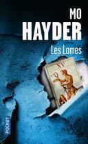 Couverture du livre « Les lames » de Mo Hayder aux éditions Pocket