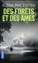 Couverture du livre « Des forêts et des âmes » de Elena Piacentini aux éditions Pocket